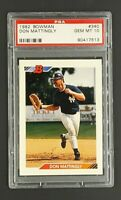 1992 Bowman #340 Don Mattingly New York Yankees PSA 10 Gem Mint POP 63