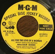 Malcolm Dodds - All For The Love Of A Woman 45 - Rare Northern Soul MGM Promo