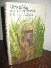 1st Edition GIRLS AT WAR Chinua Achebe STORIES Fiction FIRST PRINTING Classic