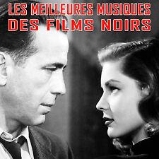 CD Les Meilleures Musiques des Films Noirs