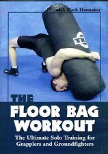 Floor Bag Workout Solo Training 4 Grapplers Mark Hatmaker 1 Dvd Bjj B564