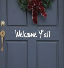 """Front Door Welcome Y'all Vinyl Decal, 11.5""""  long, Home Decor, Greeting"""