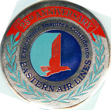 25th Anniversary of EASTERN AIRLINES - Great Old Metallic Luggage Label, 1952