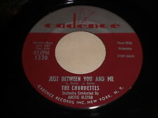 The Chordettes: Just Between You And Me / Soft Sands 45