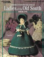 Ladies of the Old South Bk 1 Leisure Arts 2097 American Heritage Dolls 1991