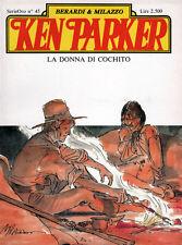 albo KEN PARKER Serie ORO Nr. 45 - Berardi & Milazzo