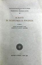 (Economia)F. Saverio Nitti - SCRITTI DI ECONOMIA E FINANZA  VOL. V- Laterza 1969