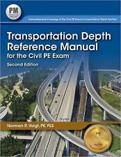 Transportation Depth Reference Manual for the Civil PE Exam by Norman R. Voigt