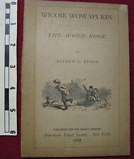 Wicoie Wowapi Kin (The Word Book) by Riggs, Dakota Sioux Language, 1887