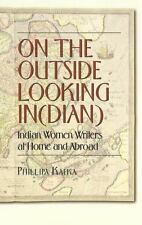 On the Outside Looking In(dian): Indian Women Writers at Home and-ExLibrary
