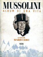 c. Mario Cervi = MUSSOLINI ALBUM DI UNA VITA