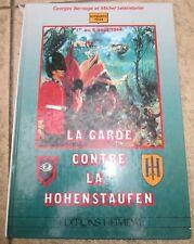 "Livre Heimdal ""La Garde Contre la Hohenstaufen"""