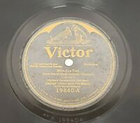 George Olsen Victor 78 Record 19840 Vtg 20s Who Fox Trot Sunny 1926 Music Comedy
