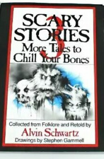 Scary Stories to Tell In the Dark 3 More Tales to Chill Your Bones AlvinSchwartz