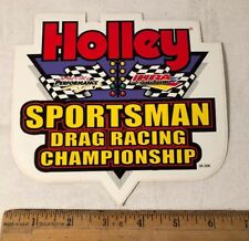 "Holley Sportsman Drag Racing Championship Race Decal Sticker 6.5"" x 6"" NHRA"