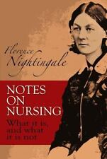 Dover Books on Biology: Notes on Nursing : What It Is, and What It Is Not by Fl…