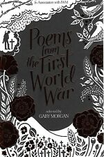 Poems From The First World War, Selected By Gaby Morgan, Owen, Brookes, Brittain