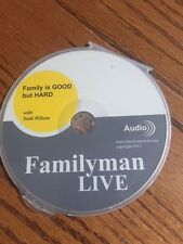 Family is GOOD but HARD with Todd Wilson on CD Familyman LIVE NEW!!