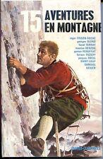 15 AVENTURES EN MONTAGNE - Illustrations de Pierre Joubert - 1976 b