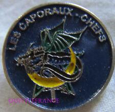 IN15593 - insigne badge LES CAPORAUX CHEFS du 1° Régiment de TIRAILLEURS