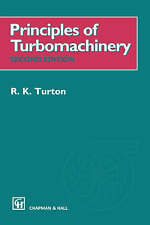NEW Principles of Turbomachinery by R.K. Turton