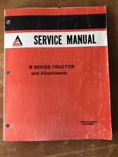 Vtg ALLIS-CHALMERS B Series Tractor Operating/Service Manual 1976