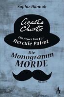 Hannah, Sophie - Die Monogramm-Morde: Ein neuer Fall für Hercule Poirot