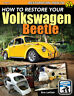 VOLKSWAGEN BEETLE  RESTORE HOW TO MANUAL RESTORATION BOOK