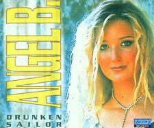 Angel B. Drunken sailor (2001) [Maxi-CD]