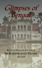 Glimpses of Bengal - Selected from the Letters of Sir Rabindranath Tagore 1885-1