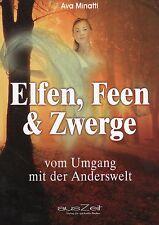 ELFEN , FEEN & ZWERGE - Vom Umgang mit der Anderswelt - Ava Minatti BUCH - NEU