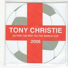 (FN824) Tony Christie, (Is This The Way To) The World Cup - 2006 DJ CD