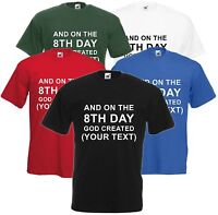 And On The 8th Day God Created - Personalised Custom Printed T Shirt Unisex