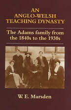 An Anglo-Welsh Teaching Dynasty: The Adams Family from the 1840s to the 1930s (P