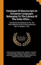 Catalogue Of Manuscripts In European Languages , Library, Blagden, Hill-,