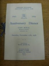 17/11/1956 Middlesex Wanderers: 1905-1956 Anniversary Dinner At The Café Royal,