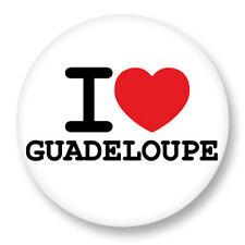 """Pin Button Badge Ø25mm 1"""" ♥ I Love You Guadeloupe Guadeloupéen Region"""