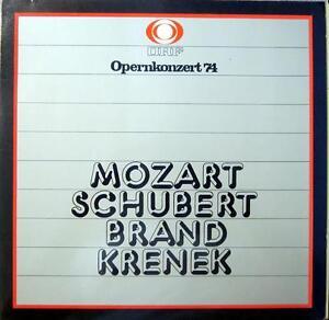 LP / ORF / OPERNKONZERT 1974 / MOZART SCHUBERT BRAND KRENEK / MUSTERPRESSUNG /