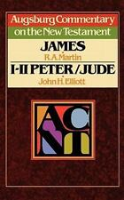 Augsburg Commentary on the New Testament: James, 1 Peter, 2 Peter, and Jude...