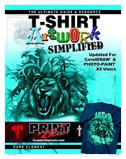 T-Shirt Artwork Simplified CorelDRAW Photo-Paint X5 Guide Resource Screen Print