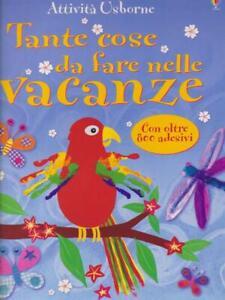 TANTE COSE DA FARE NELLE VACANZE  AA. VV. USBORNE PUBLISHING 2007