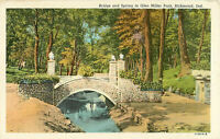 Postcard Bridge And Spring In Glen Miller Park, Richmond, IN