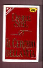 IL CERCHIO DELLA VITA - DANIELLE STEEL- 1^ EDIZIONE SPERLING 1989