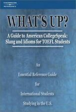 What's Up? Guide to American College Speak, 1st edition (What's Up?: A-ExLibrary