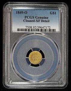 1849 O $1 Dollar Gold PCGS Genuine XF Detail