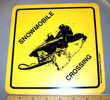 Snowmachine Crossing Sign 7.5 x 7.5 inches hard plastic - made in the USA