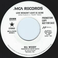 BILL WOODY Love Wouldn't Leave Us Alone ((**NEW UNPLAYED 45 DJ**)) from 1979