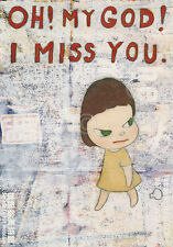 ART PRINT - OH! MY GOD! I MISS YOU!, 2001 by Yoshitomo Nara 13x19 Poster