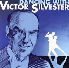 VICTOR SILVESTER - DANCING WITH VICTOR SILVESTER NEW CD