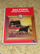 SALFORD A City & its Past by Bergin Pearce and Shaw Vintage Illustrated Book